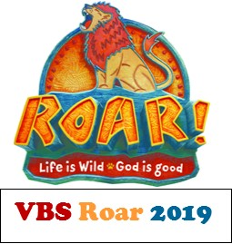 "VBS ""ROAR!  Life Is Wild; God Is Good"""